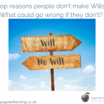 Top reasons why people don't make Wills – Part 2